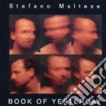 Book of yesterday - cd musicale di Stefano Maltese