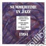 Summertime in jazz 1994 - cd musicale di P.porta/f.bosso/e.martin