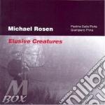 Elusive creatures - cd musicale di Rosen Michael