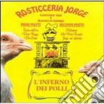 L'inferno dei polli - cd musicale di Jorge