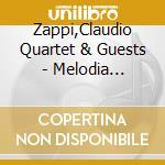 Melodia popolare - cd musicale di Claudio zappi quartet & guests