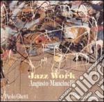 Jazz work - cd musicale di Mancinelli Augusto