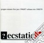 Ecstatic - schiano mario cd musicale di Gruppo romano free jazz & schi