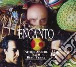 Encanto cd musicale di Zanchi/naco Attilio