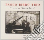 Live at siena jazz cd musicale di Paolo birro trio