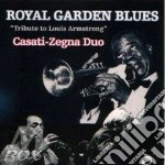 Royal garden blues cd musicale di Duo Casati-zegna