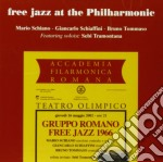 Mario Schiano Trio - Free Jazz At The Philarmonic cd musicale di M.schiano/g.schiaffi