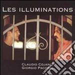 Les illuminations - cd musicale di Claudio cojaniz & giorgio paco