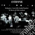 Antifonie - cd musicale di Orch.e coro villa giordani