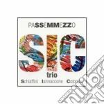 Sic trio, passemmezzo - cd musicale di G.schiaffini/iannacone/colombo