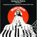Monk's world - cd musicale di Umberto Petrin