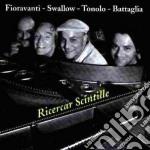 Ricercar scintille - cd musicale di Ettore fioravanti 4et