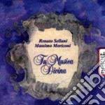 Tu musica divina - sellani renato cd musicale di Renato Sellani