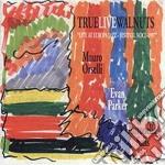 M. Orselli / E. Parker / A. Salis - True Live Walnuts cd musicale di M.orselli/e.parker/a.salis