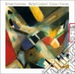 Tre cose - cd musicale di R.geremia/m.godard/t.tononi