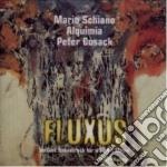 Fluxus - schiano mario cd musicale di Mario schiano/alquimia/peter g