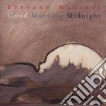 Good morning midnight - cd musicale di Stefano Maltese