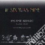 Andante allegro - cd musicale di If six was nine