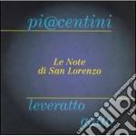 Le note di san lorenzo - cd musicale di M.piacentini/p.leveratto/r.gat