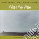 When we were - cd musicale di Stefano Battaglia