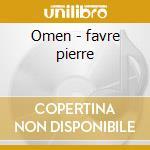 Omen - favre pierre cd musicale di Stefano Battaglia