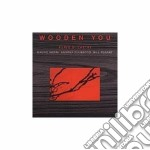 Wooden you - cd musicale di Furio di castri