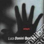 Alaya - cd musicale di Luca donini quartet