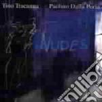 Nudes - cd musicale di Tino tracanna & p.dalla porta