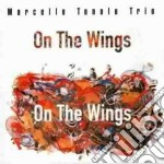 On the wings - cd musicale di Marcello tonolo trio