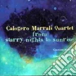 Calogero Marrali Quartet - From Starry Nights Sunris cd musicale di Calogero marrali quartet