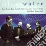 Glass water - cd musicale di Pietro tonolo 4tet f.rossana c