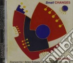 Changes - Small Changes cd musicale di Changes