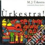 Urkestra - cd musicale di Urkestra M.j.