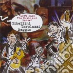 Let's face the music and. - tavolazzi ares cd musicale di S.gibellini/a.tavolazzi/m.begg
