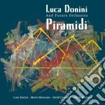 Piramidi - cd musicale di Luca donini & the future orche