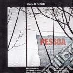 Pessoa - cd musicale di Marco di battista