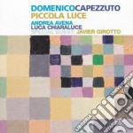 Piccola luce cd musicale di Capezzuto Domenico