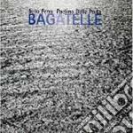 Bebo Ferra & Paolino Dalla Porta - Bagatelle cd musicale di Bebo ferra & paolino dalla por