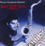 Felice Clemente Quintet - Way