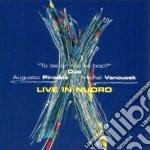 Live in nuoro cd musicale di Augusto pirodda & mi