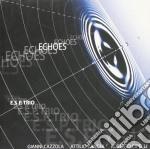 Echoes cd musicale di Trio E.s.p.