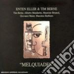 Melquiades - berne tim cd musicale di Enter eller & tim berne