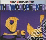 The woodpecker - manusardi guido cd musicale di Guido manusardi trio