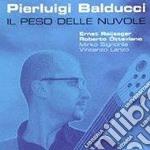 Il peso delle nuvole cd musicale di Pierluigi Balducci
