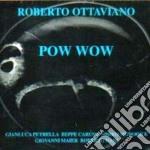 Roberto Ottaviano - Pow Wow cd musicale di Ottaviano Roberto