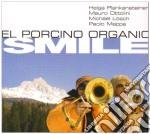 Smile cd musicale di El porcino organic