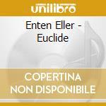 Euclide cd musicale di Eller Enten