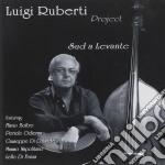 Sud a levante cd musicale di Luigi ruberti projec