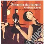 Estrela da tarde cd musicale di Avena Andrea