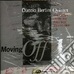 Moving off cd musicale di Duccio bertini quint